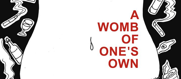 'A Womb of One's Own': Staging the Psychology of Abortion